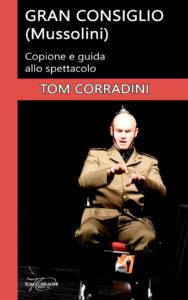Gran Consiglio (Mussolini) copione e guida allo spettacolo